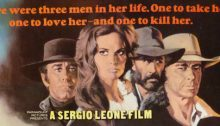 "Me and ""Once Upon A Time In The West"" – An Epic Journey/A Sordid Confession"